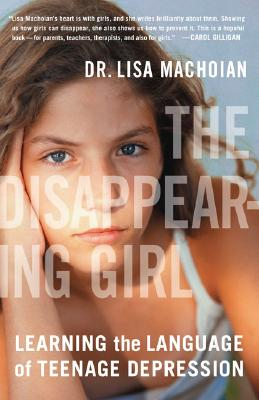 The Disappearing Girl By Machoian, Lisa